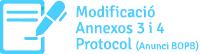 Modificació Annexos 3 i 4 Protocol